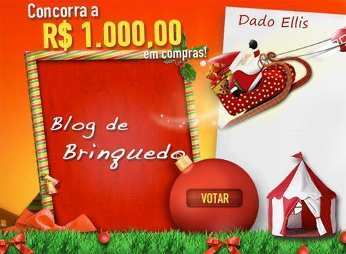 Vote no Dado Ellis do Blog de Brinquedo na Promoção Extra e Concorra a R$ 1000!
