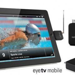Transforme o iPad numa Televisão com o EyeTV Mobile