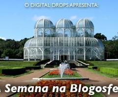A Semana na Blogosfera Brasileira