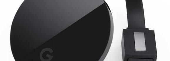 Chromecast Ultra humilha seus antecessores e transmite vídeos em 4K!