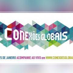 Conexões Globais, um evento que tem como objetivo ampliar o diálogo por uma internet livre