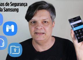 Saiba como usar os recursos de segurança da Samsung
